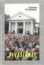 Vitunskas, Vytautas. Pivašiūnai. – Alytus, 2000. Knygos viršelis